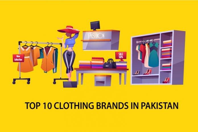 Top 10 Clothing Brands In Pakistan